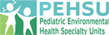 Pediatric Environmental Health Specialty Units
